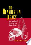 The Neanderthal Legacy Book