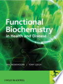 """Functional Biochemistry in Health and Disease"" by Eric Newsholme, Anthony Leech"