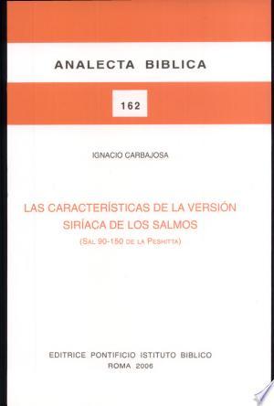 Download Las características de la versión siríaca de los Salmos (Sal 90-150 de la Peshitta) Free PDF Books - Free PDF