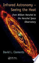 Infrared Astronomy     Seeing the Heat