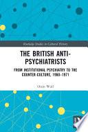 The British Anti Psychiatrists