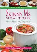 Skinny Ms  Slow Cooker