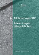 Bíblia del segle XIV. Primer i segon llibres dels Reis