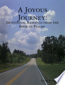 A Joyous Journey  Devotions from the Book of Psalms Book