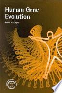 Human Gene Evolution