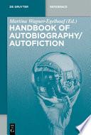 Handbook of Autobiography   Autofiction