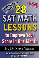 28 Sat Math Lessons to Improve Your Score in One Month  Intermediate Course Book
