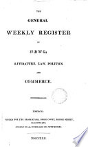 The General Weekly Register Of News Literature Law Politics And Commerce