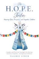 The H.O.P.E. Tribe: Honoring Open, Perceptive, and Empathic Children