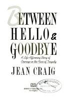 Between Hello   Goodbye