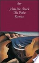 Die Perle  : Roman