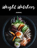 Weight Watchers Journal  Weight Watchers Freestyle Journal  Instant Loss Cookbook  Food Addiction Free