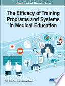 Handbook of Research on the Efficacy of Training Programs and Systems in Medical Education