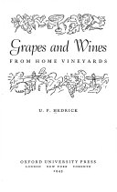 Grapes and Wines from Home Vineyards