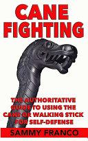 Cane Fighting