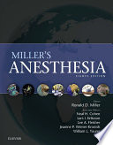 """""""Miller's Anesthesia E-Book"""" by Ronald D. Miller, Lars I. Eriksson, Lee A Fleisher, Jeanine P. Wiener-Kronish, Neal H Cohen, William L. Young"""