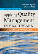 Applying Quality Management in Healthcare Book