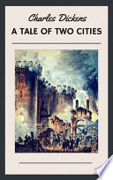 Charles Dickens  A Tale of Two Cities  English Edition