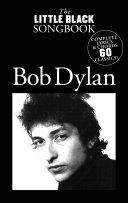 The Little Black Songbook: Bob Dylan Pdf/ePub eBook