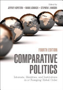 Comparative Politics: Interests, Identities, and Institutions in a ...