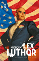 Président Lex Luthor - Intégrale [Pdf/ePub] eBook