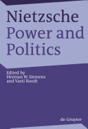 Nietzsche, Power and Politics