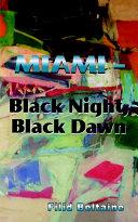 Miami - Black Night, Black Dawn ebook