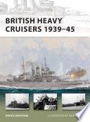 British Heavy Cruisers 1939   45