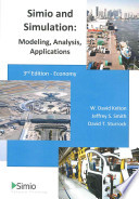 Simio and Simulation  : Modeling, Analysis, Applications