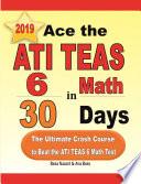 Ace the ATI TEAS 6 Math in 30 Days  The Ultimate Crash Course to Beat the ATI TEAS 6 Math Test