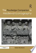 The Routledge Companion to Medieval Iconography