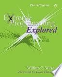 Extreme Programming Explored