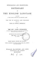 Etymological and pronouncing dictionary of the English language  the pronunciation revised by P H  Phelp