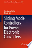 Sliding Mode Controllers for Power Electronic Converters