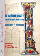 Le médiéviste devant ses sources [Pdf/ePub] eBook