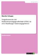 Vorgehensweise der Stadterneuerungsgesellschaft (STEG) in zwei ...