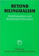Beyond Bilingualism