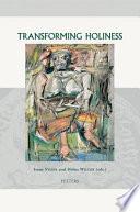 Transforming Holiness
