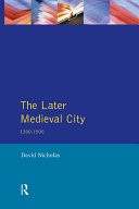 The Later Medieval City