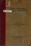 Wang Yang Ming s  intuitive Knowledge