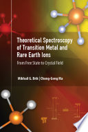 Theoretical Spectroscopy of Transition Metal and Rare Earth Ions