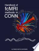 Handbook of functional connectivity Magnetic Resonance Imaging methods in CONN