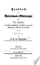 Handbuch der Veterinair Chirurgie     Sechste sehr vermehrte und verbesserte Auflage  etc