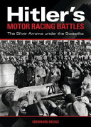 Hitler s Motor Racing Battles