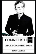 Colin Firth Adult Coloring Book