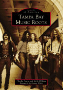 Tampa Bay Music Roots [Pdf/ePub] eBook