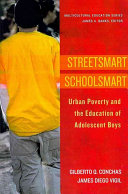 Streetsmart Schoolsmart: Urban Poverty and the Education of ...