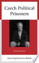 Czech Political Prisoners