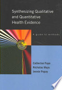Synthesising Qualitative And Quantitative Health Evidence  A Guide To Methods