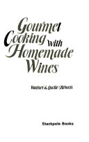 Gourmet Cooking with Homemade Wines Book